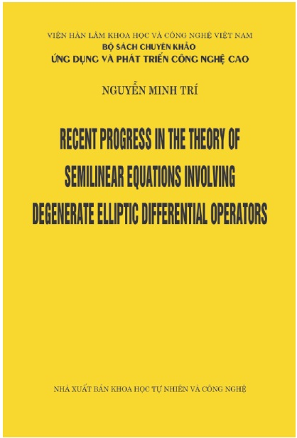 Recent Progress in the theory of semilinear equations involving degenerate e lliptic differential operators