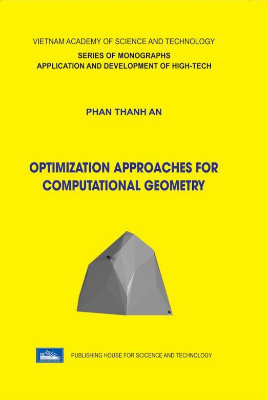 Optimization Approaches for Computational Geometry